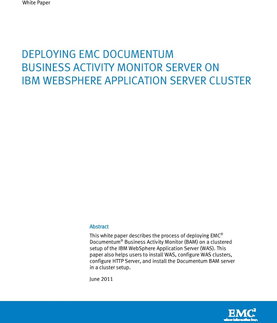 (BAM) on a clustered setup of the IBM WebSphere Application Server (WAS).