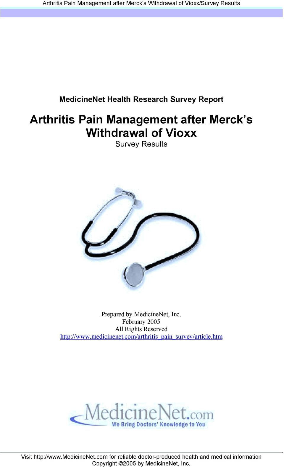 Merck s Withdrawal of Vioxx Survey Results Prepared by MedicineNet, Inc.
