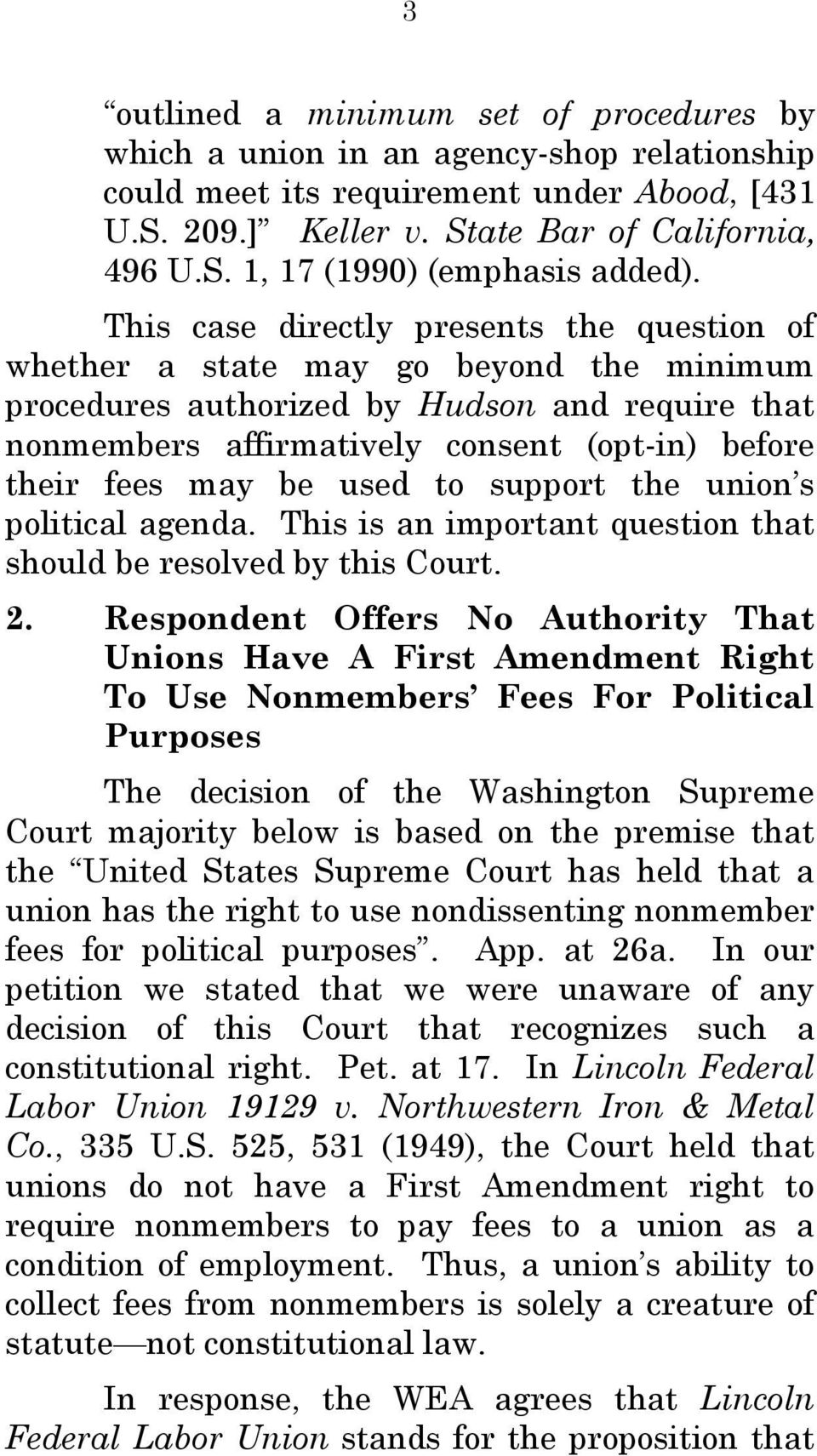 be used to support the union s political agenda. This is an important question that should be resolved by this Court. 2.