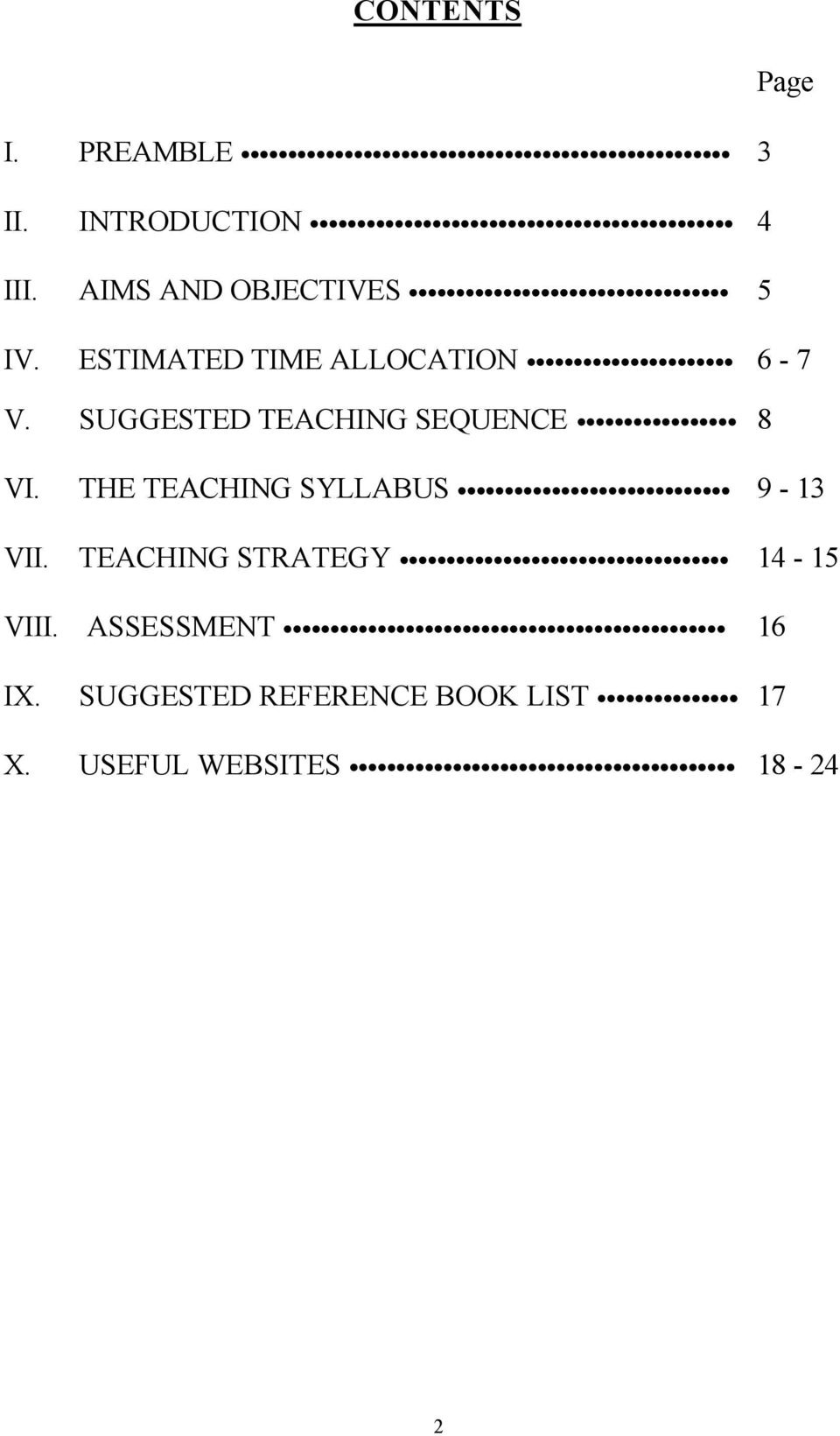 SUGGESTED TEACHING SEQUENCE 8 VI. THE TEACHING SYLLABUS 9-13 VII.