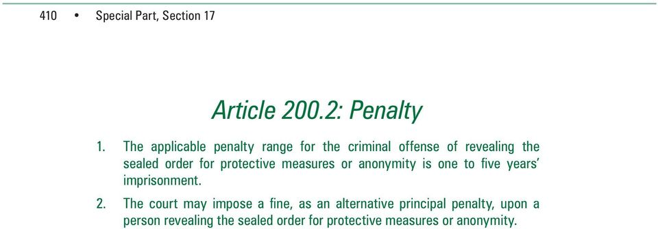 protective measures or anonymity is one to five years imprisonment. 2.