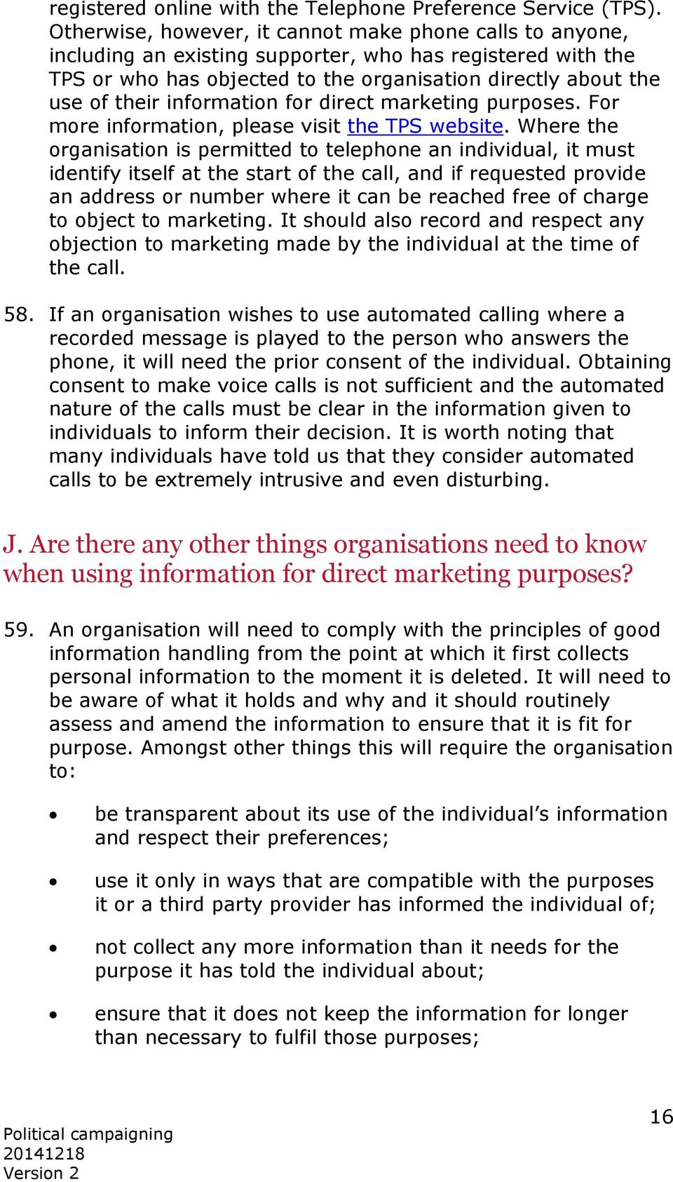 information for direct marketing purposes. For more information, please visit the TPS website.
