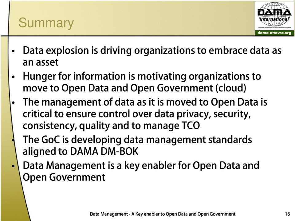 privacy, to Open security, is consistency, The GoCis developing quality and data to manage management TCO aligned to DAMA
