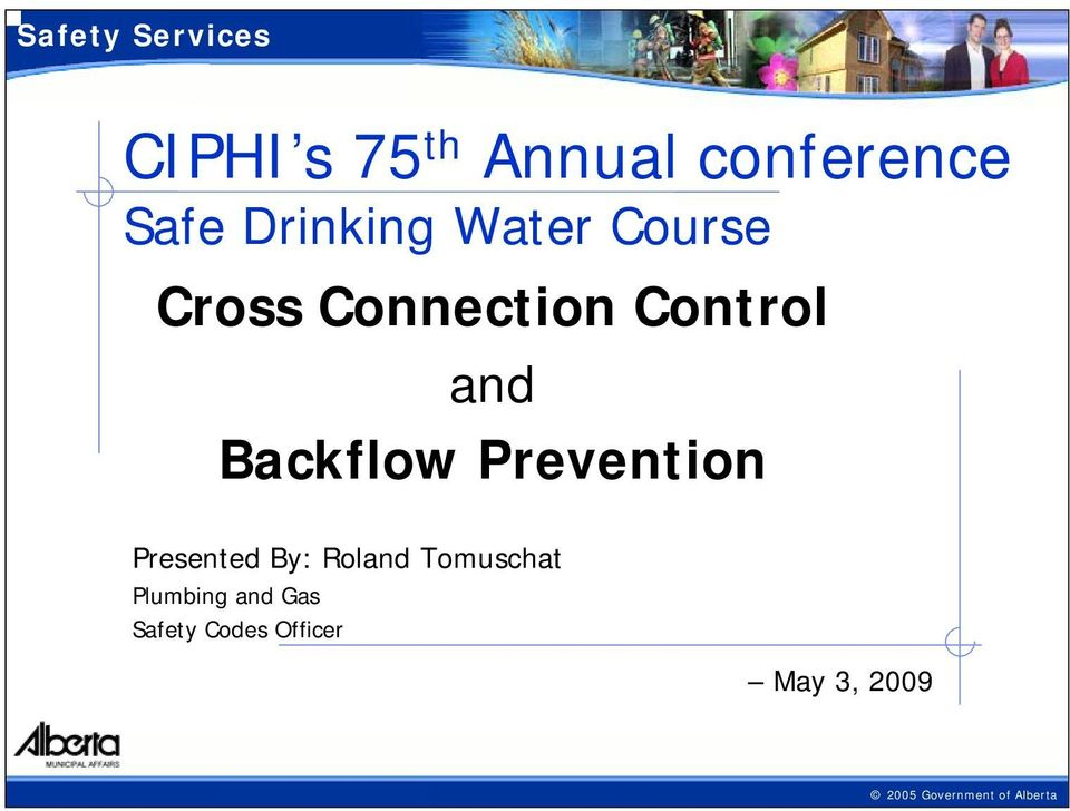 Backflow Prevention Presented By: Roland