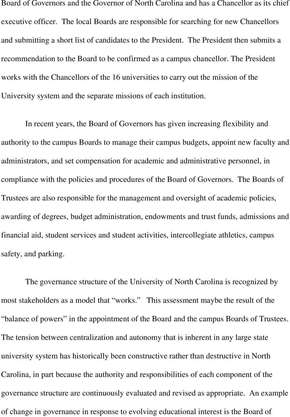 The President then submits a recommendation to the Board to be confirmed as a campus chancellor.