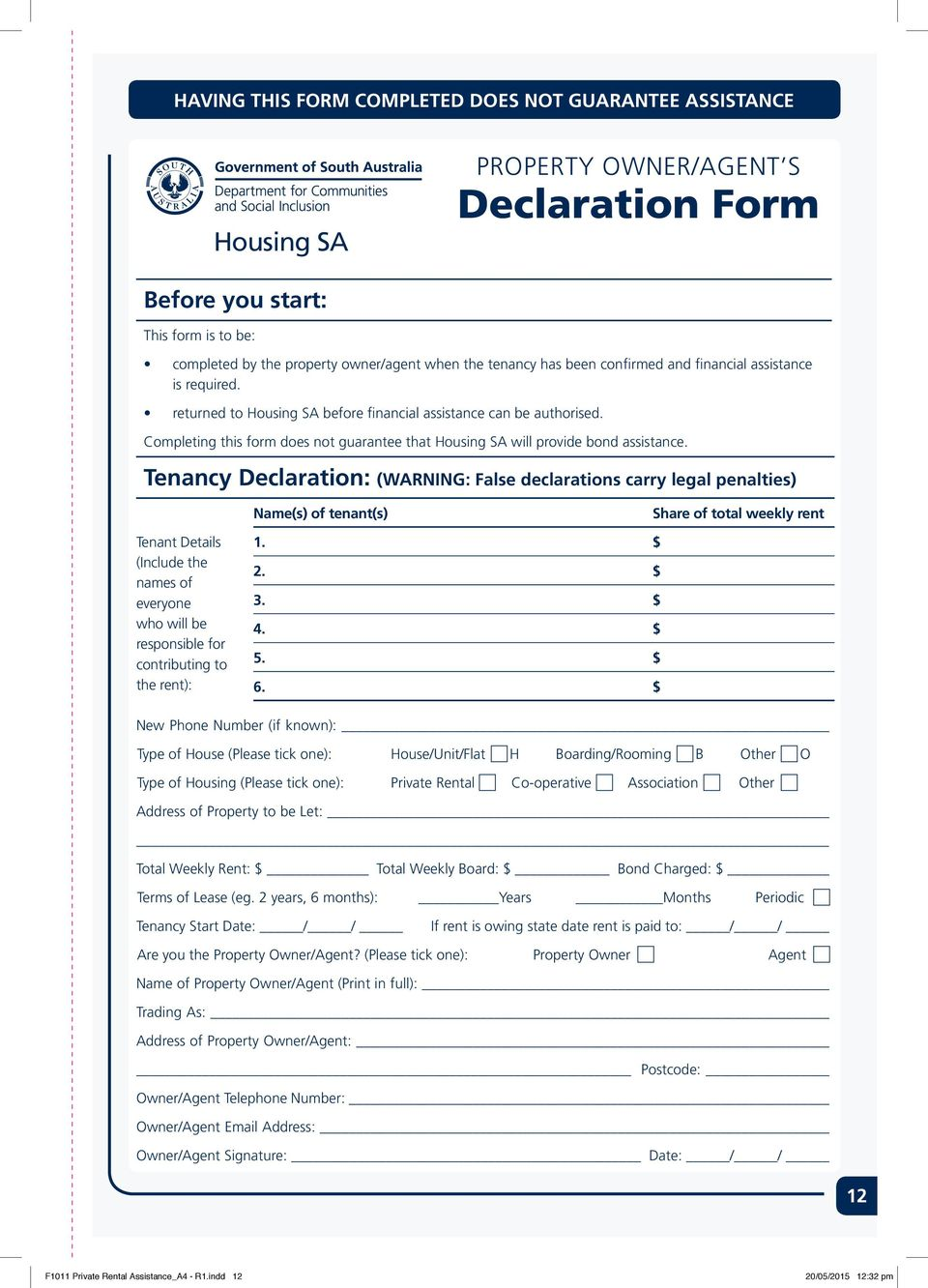 Completing this form does not guarantee that Housing SA will provide bond assistance.