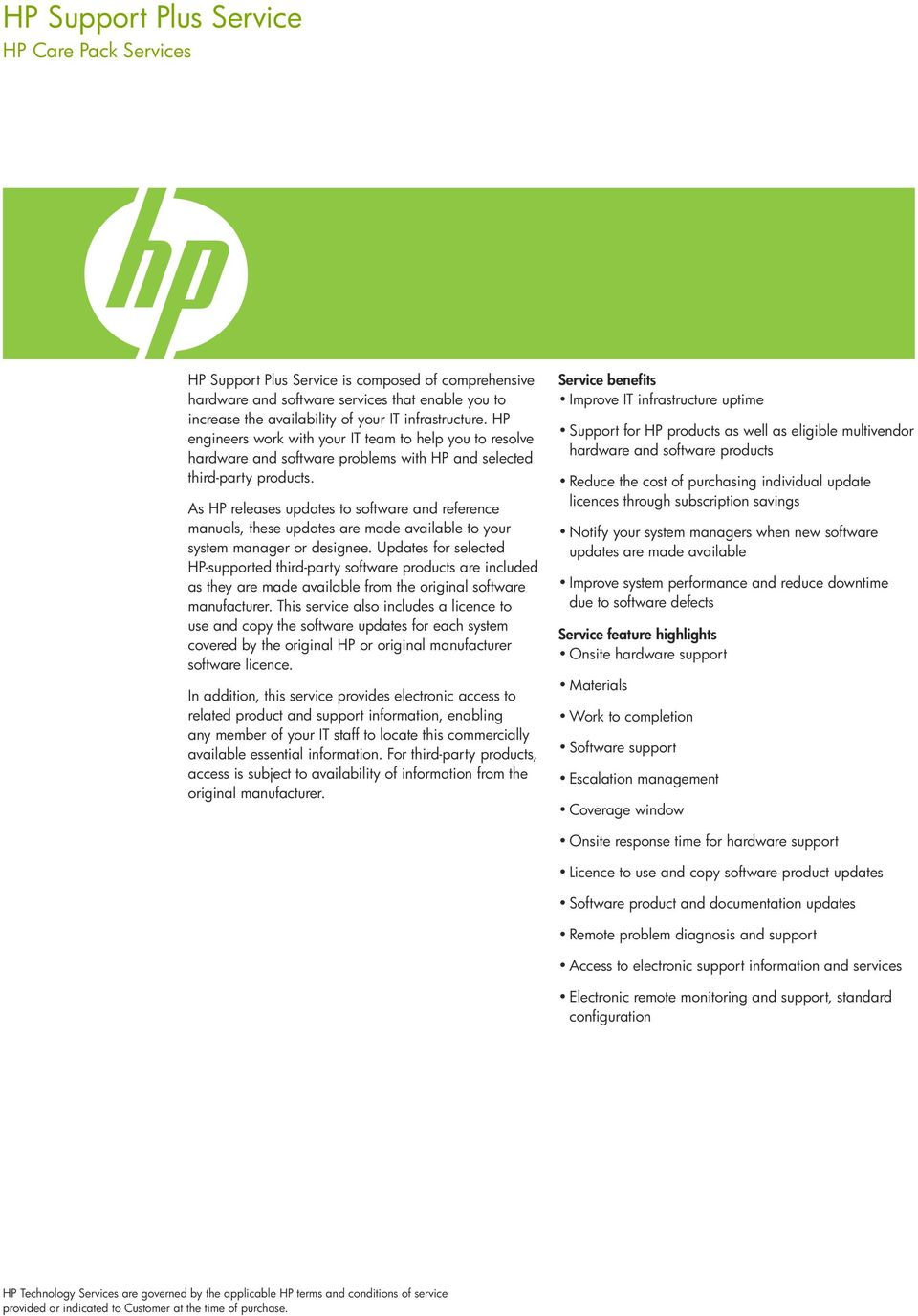 As HP releases updates to software and reference manuals, these updates are made available to your system manager or designee.