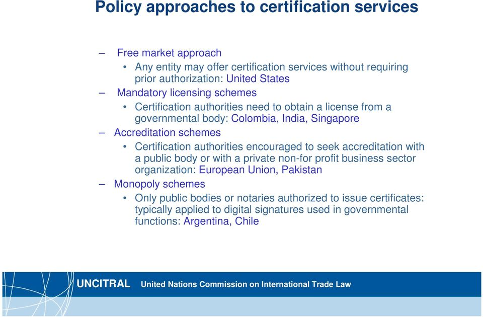 Certification authorities encouraged to seek accreditation with a public body or with a private non-for profit business sector organization: European Union,