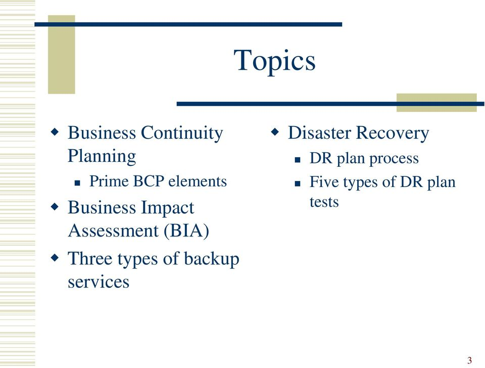 Three types of backup services Disaster