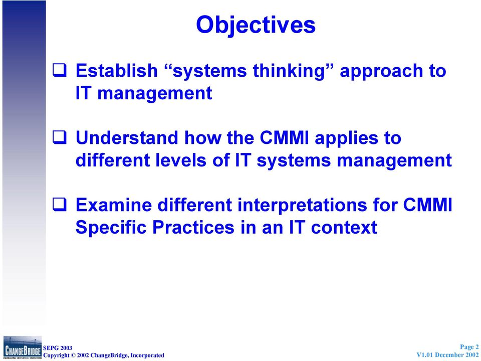 levels of IT systems management Examine different