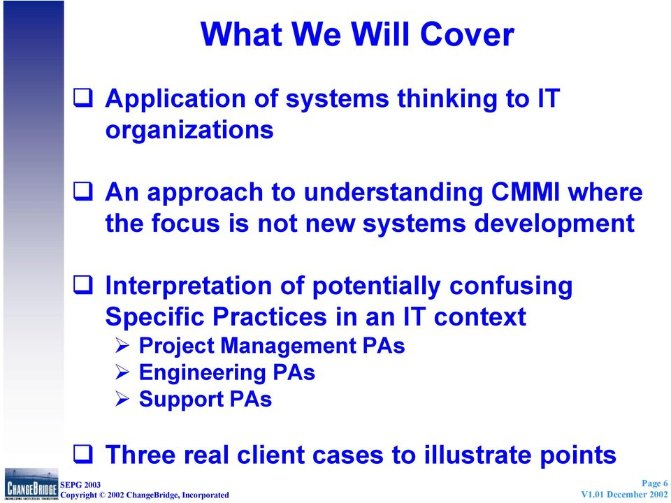 Interpretation of potentially confusing Specific Practices in an IT context