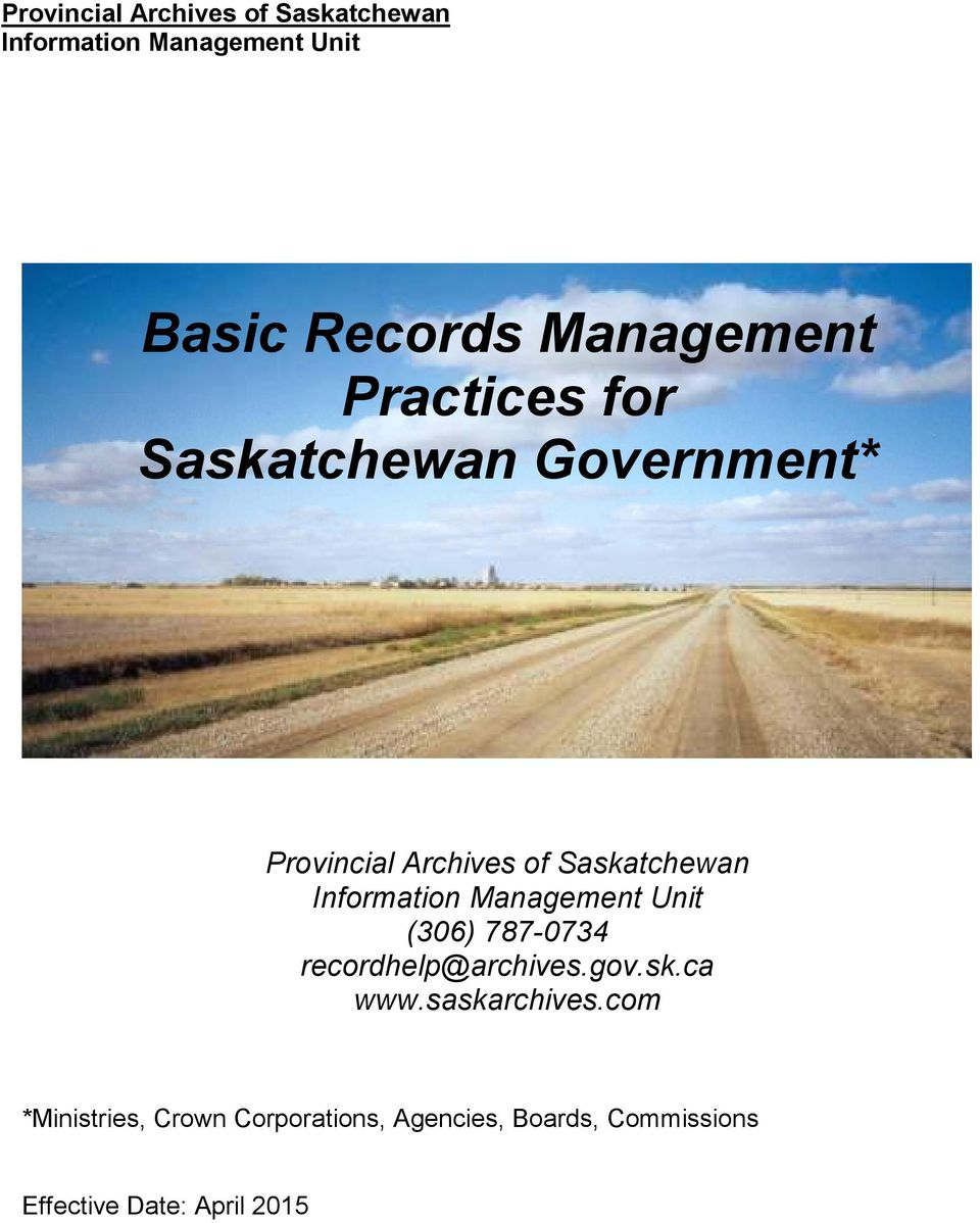 (306) 787-0734 recordhelp@archives.gov.sk.ca www.saskarchives.