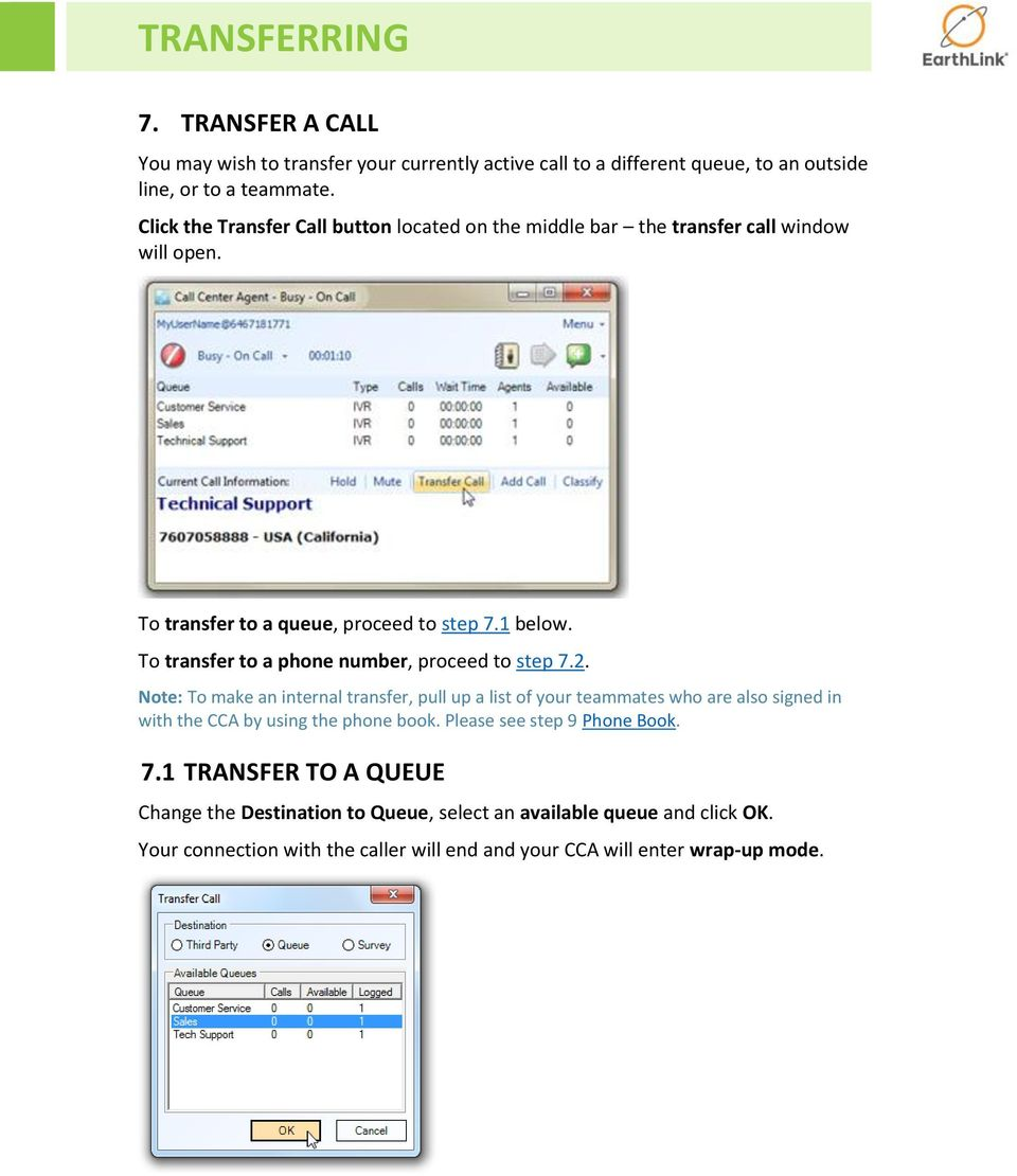 To transfer to a phone number, proceed to step 7.2.