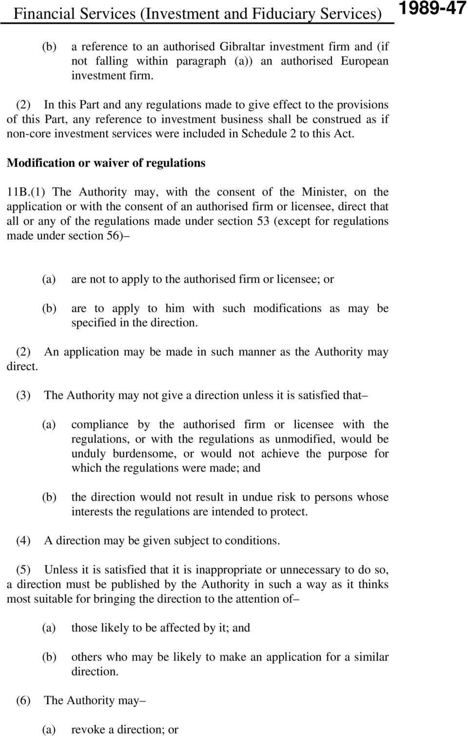 Schedule 2 to this Act. Modification or waiver of regulations 11B.