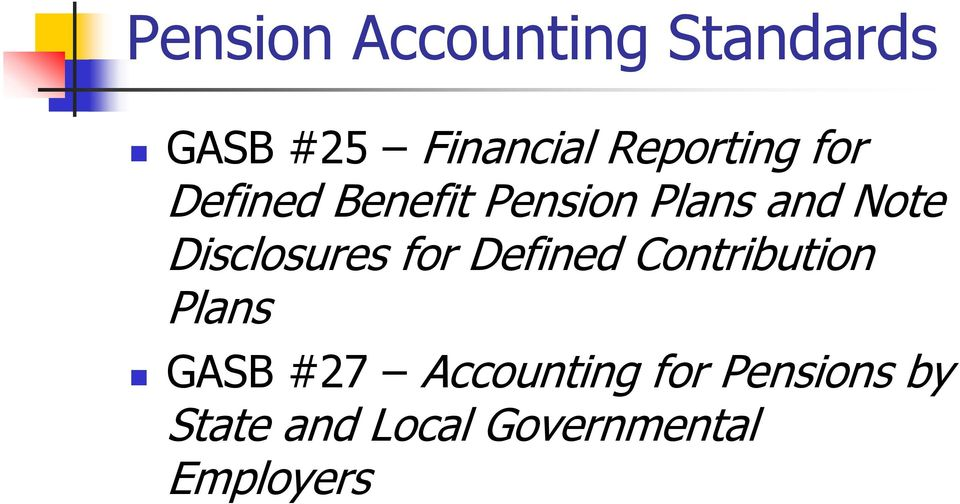 Disclosures for Defined Contribution Plans GASB #27