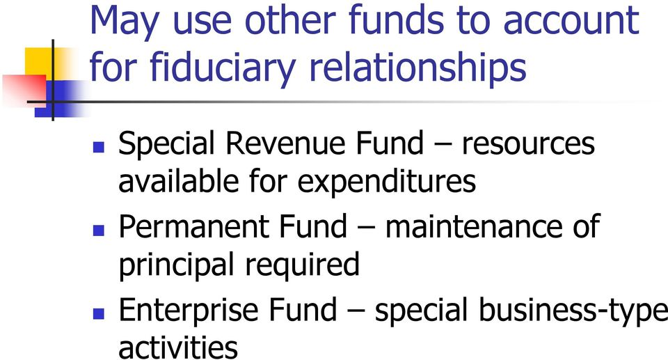available for expenditures Permanent Fund maintenance