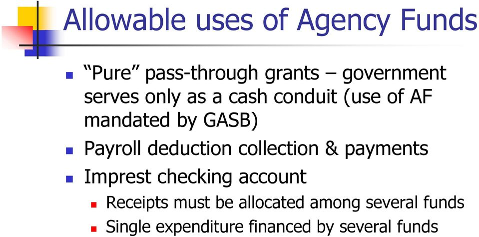 deduction collection & payments Imprest checking account Receipts must