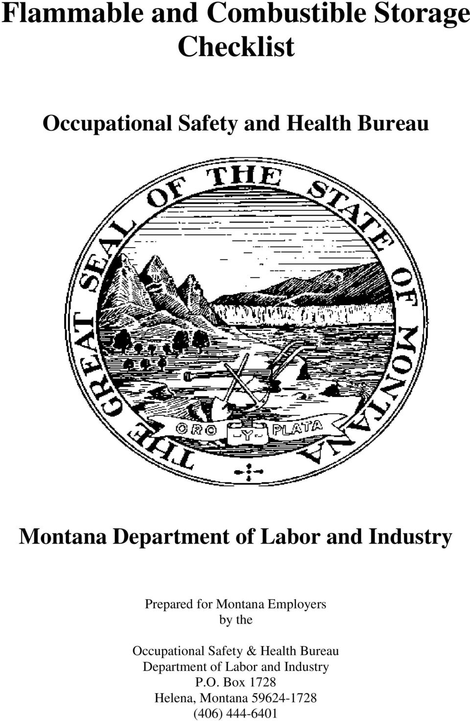 Montana Employers by the Occupational Safety & Health Bureau Department