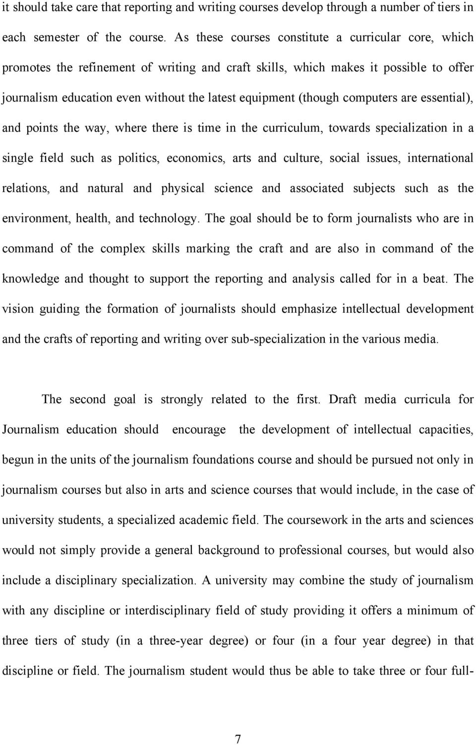 (though computers are essential), and points the way, where there is time in the curriculum, towards specialization in a single field such as politics, economics, arts and culture, social issues,