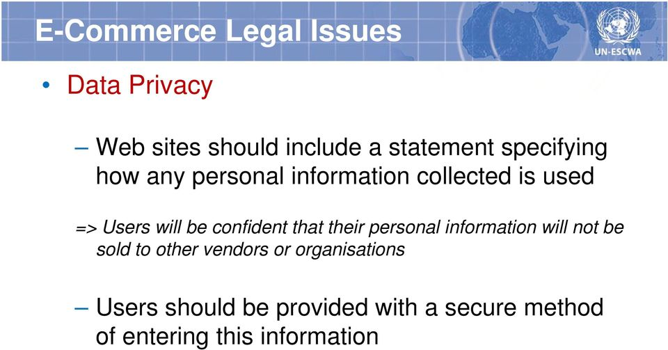 confident that their personal information will not be sold to other vendors or