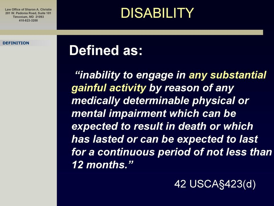 impairment which can be expected to result in death or which has lasted or