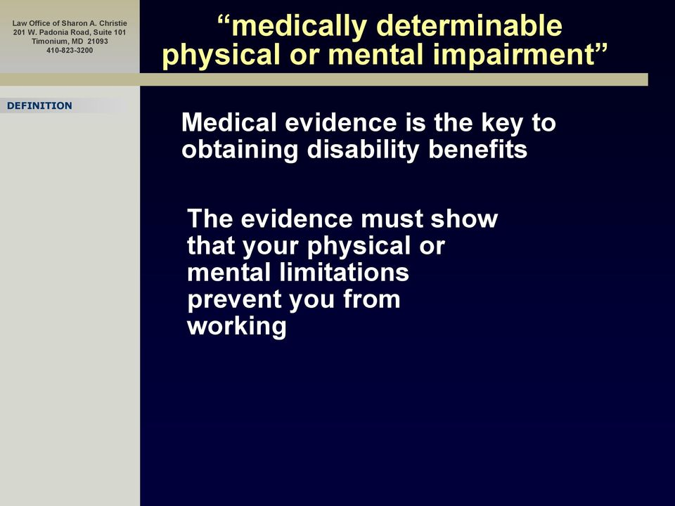 obtaining disability benefits The evidence must
