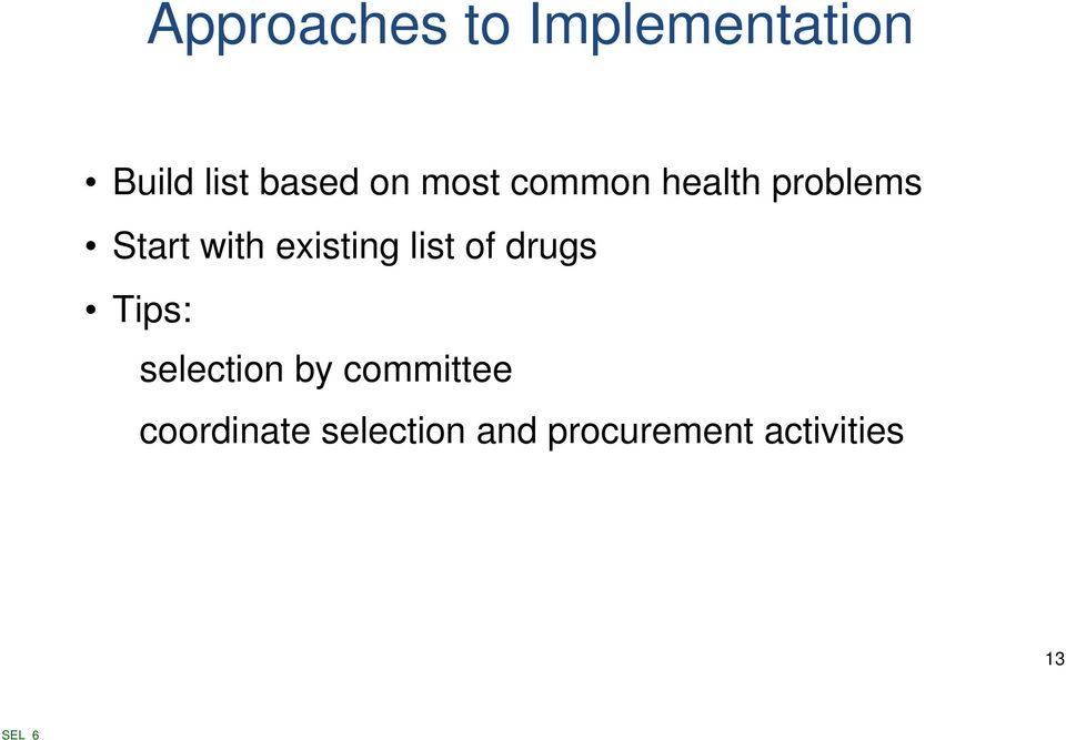 list of drugs Tips: selection by committee