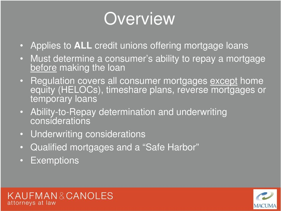 (HELOCs), timeshare plans, reverse mortgages or temporary loans Ability-to-Repay determination and