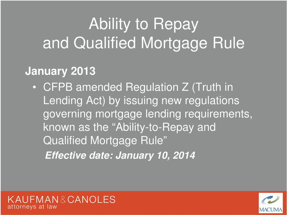 regulations governing mortgage lending requirements, known as the