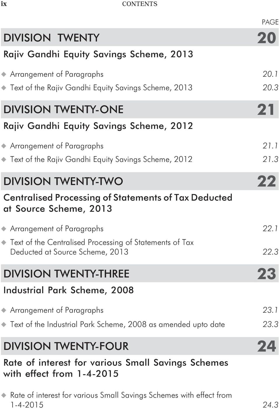 3 DIVISION TWENTY-TWO 22 Centralised Processing of Statements of Tax Deducted at Source Scheme, 2013 Arrangement of Paragraphs 22.