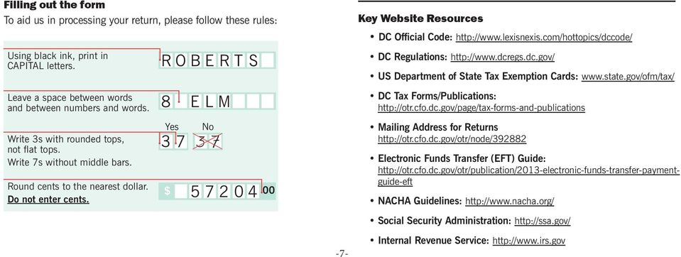 Key Website Resources DC Official Code: http://www.lexisnexis.com/hottopics/dccode/ DC Regulations: http://www.dcregs.dc.gov/ US Department of State Tax Exemption Cards: www.state.