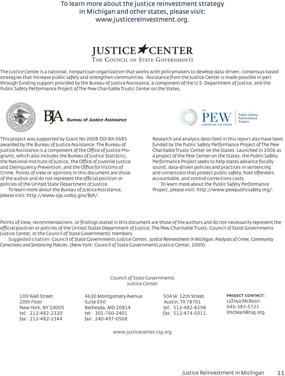 Assistance from the Justice Center is made possible in part through funding support provided by the Bureau of Justice Assistance, a component of the U.S.