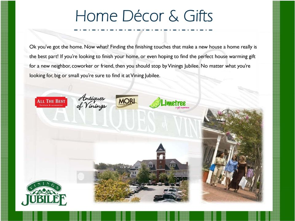 If you re looking to finish your home, or even hoping to find the perfect house warming gift for a