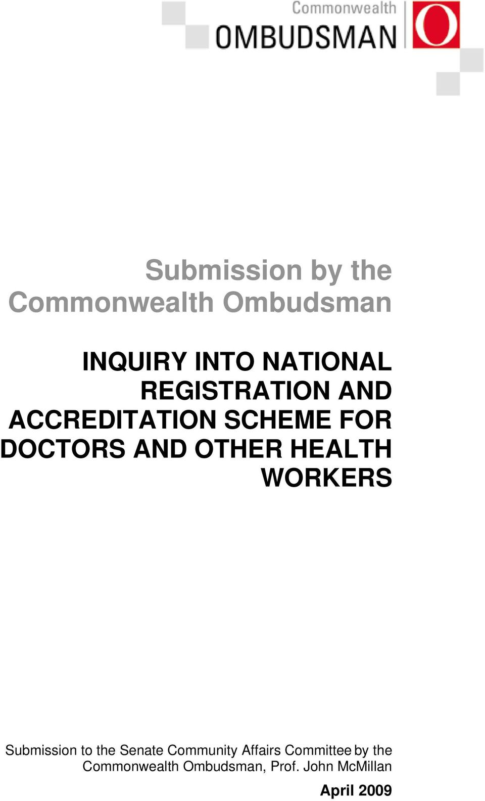 HEALTH WORKERS Submission to the Senate Community Affairs