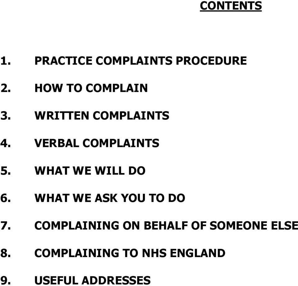 VERBAL COMPLAINTS 5. WHAT WE WILL DO 6.