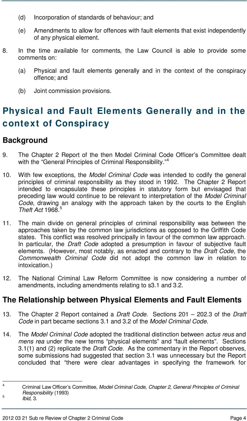 commission provisions. Physical and Fault Elements Generally and in the context of Conspiracy Background 9.