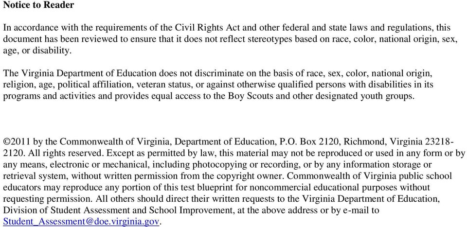 The Virginia Department of Education does not discriminate on the basis of race, sex, color, national origin, religion, age, political affiliation, veteran status, or against otherwise qualified