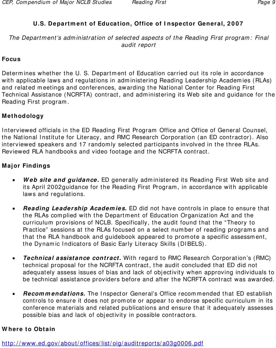 Department of Education, Office of Inspector General, 2007 The Department s administration of selected aspects of the Reading First program: Final audit report Determines whether the U. S.