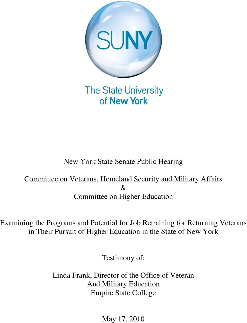 for Returning Veterans in Their Pursuit of Higher Education in the State of New York Testimony
