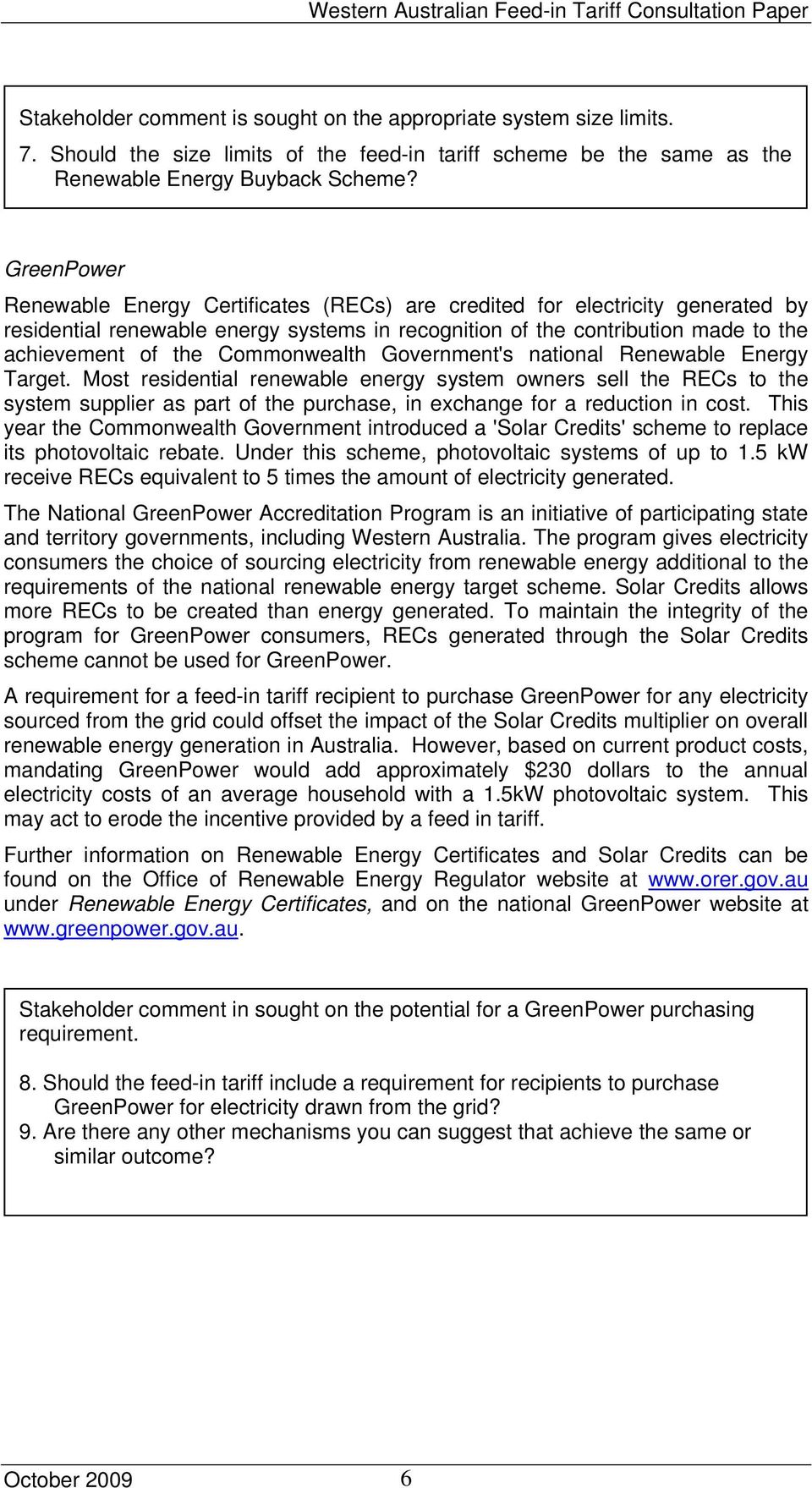 Commonwealth Government's national Renewable Energy Target.