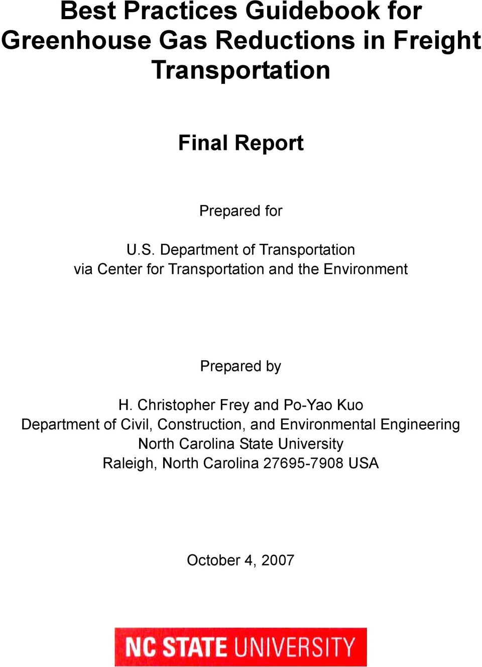 Department of Transportation via Center for Transportation and the Environment Prepared by H.