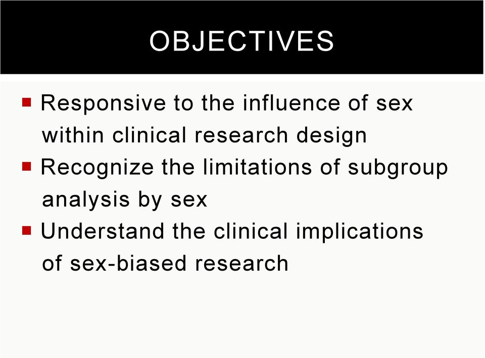 limitations of subgroup analysis by sex