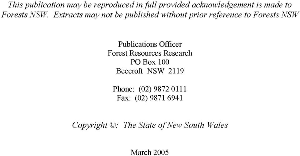 Extracts may not be published without prior reference to Forests NS Publications
