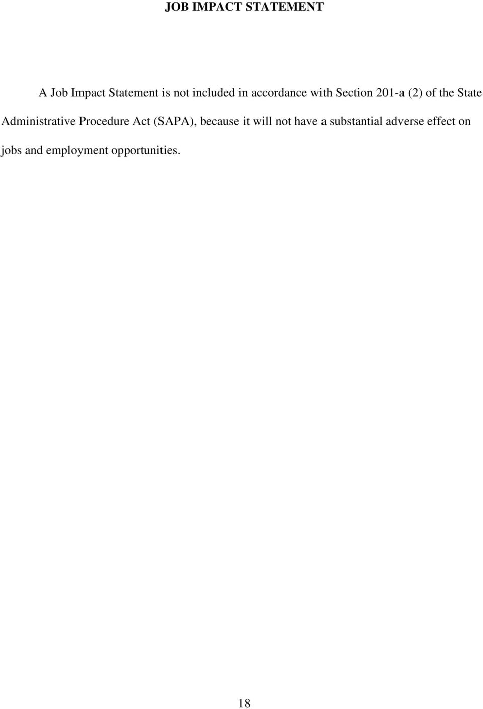 Administrative Procedure Act (SAPA), because it will not
