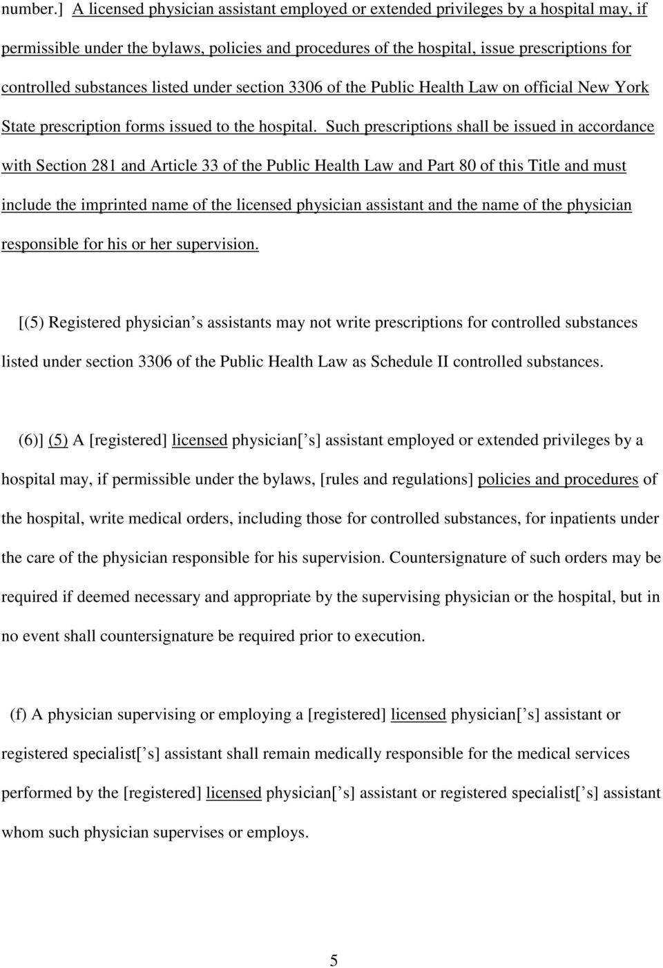 substances listed under section 3306 of the Public Health Law on official New York State prescription forms issued to the hospital.