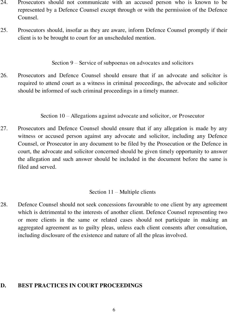 Section 9 Service of subpoenas on advocates and solicitors 26.