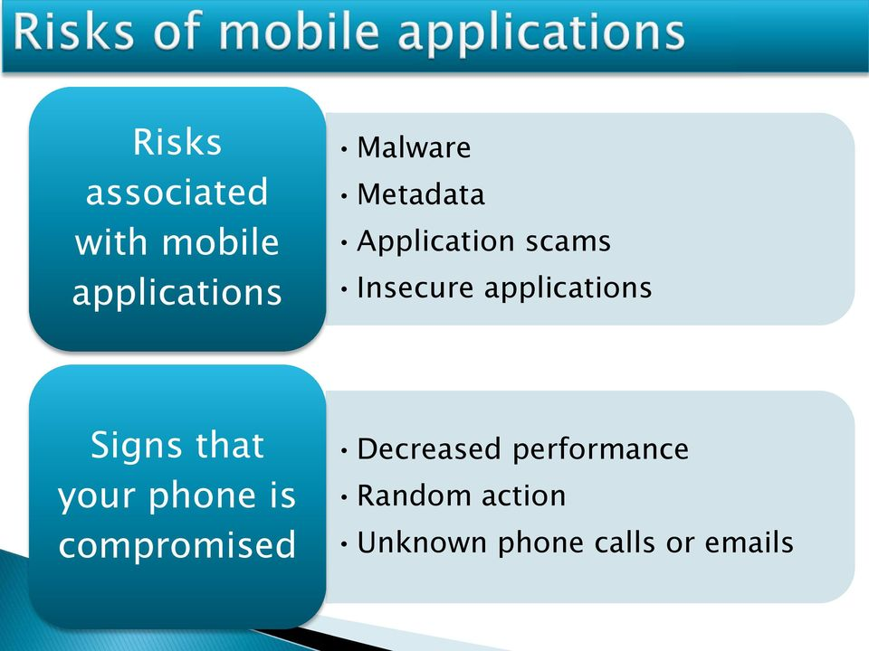 Signs that your phone is compromised Decreased