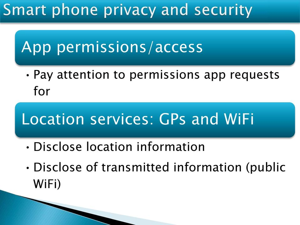 services: GPs and WiFi Disclose location