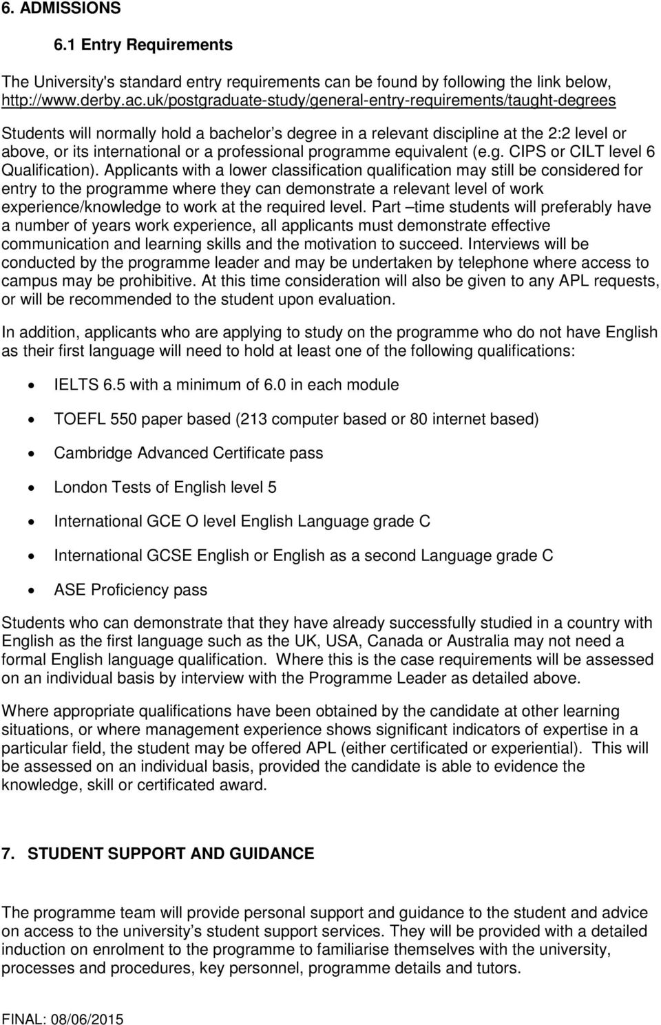professional programme equivalent (e.g. CIPS or CILT level 6 Qualification).