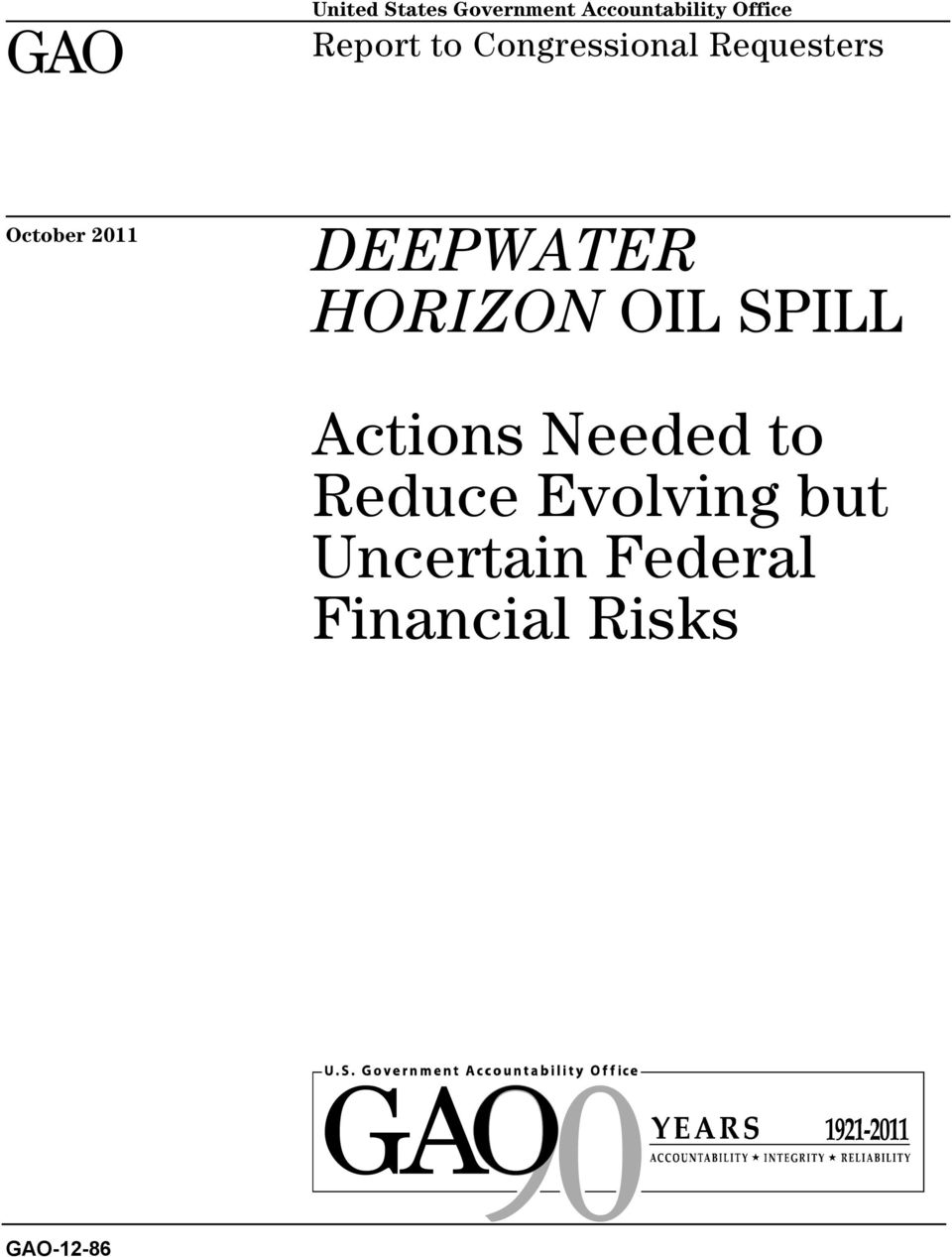 DEEPWATER HORIZON OIL SPILL Actions Needed to